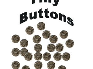 little pewter buttons.